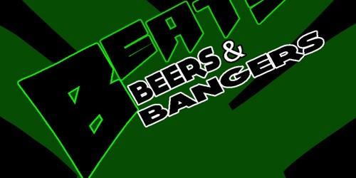 beats beers bangers