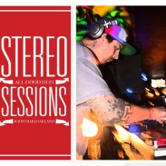 EVENTS: TONIGHT! STEREO SESSIONS 2ND FRIDAYS w/ GUEST DJ TYPE ONE